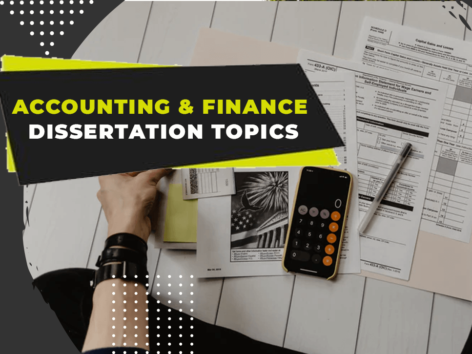 accounting-and-finance-dissertation-topics