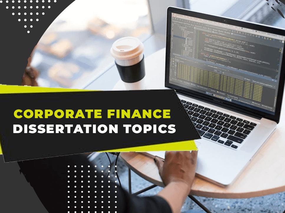 corporate-finance-dissertation-topics