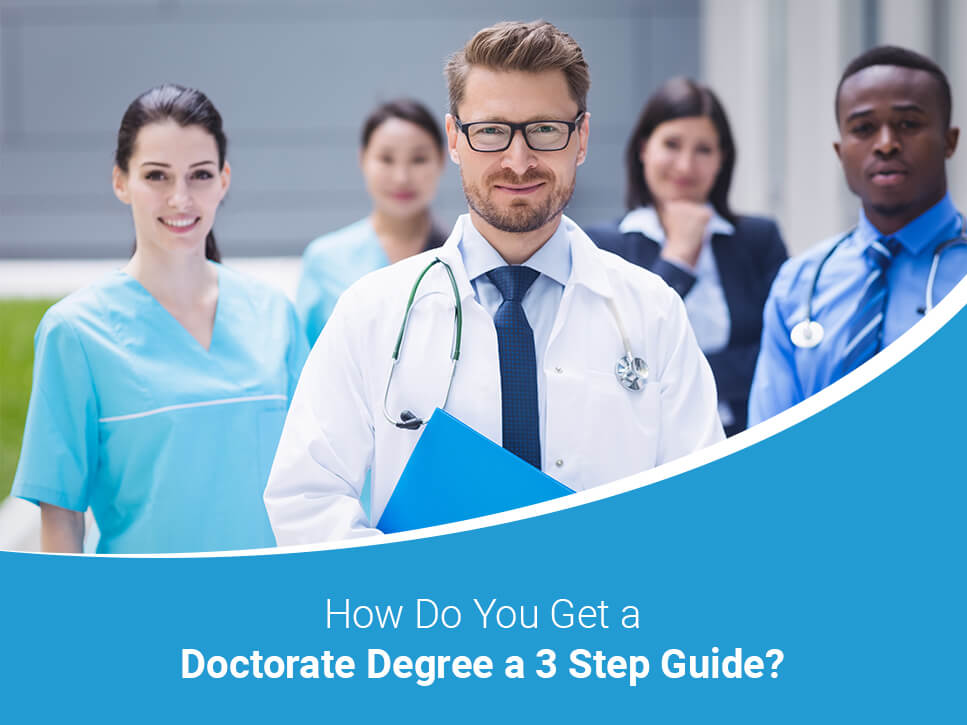 how-do-you-get-a-doctorate-degree