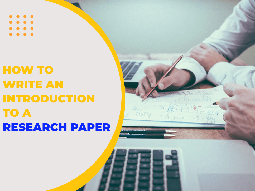 how-to-write-an-introduction-to-a-research-paper