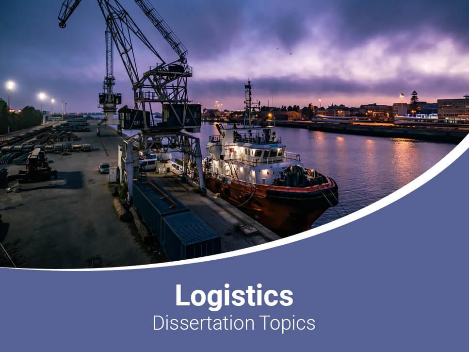 logistics-dissertation-topics