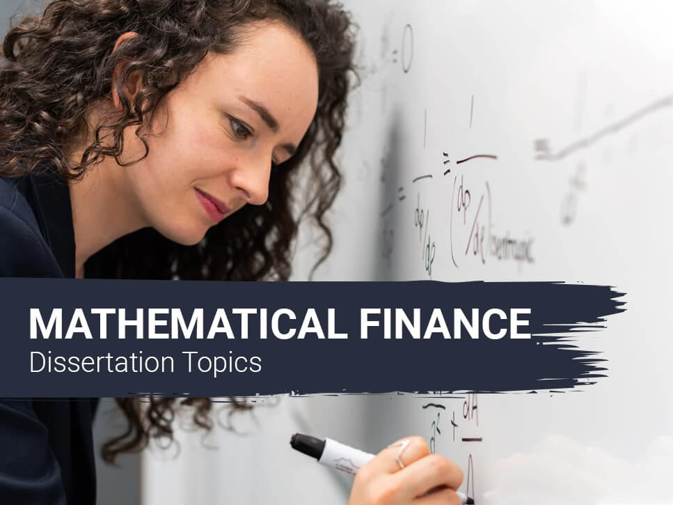 mathematical-finance-dissertation-topics