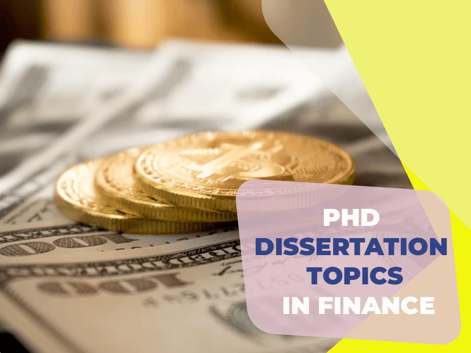 phd-finance-dissertation-topics