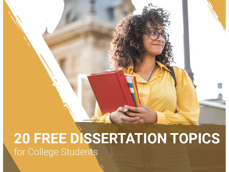 20 free dissertation-topics-for-college-students
