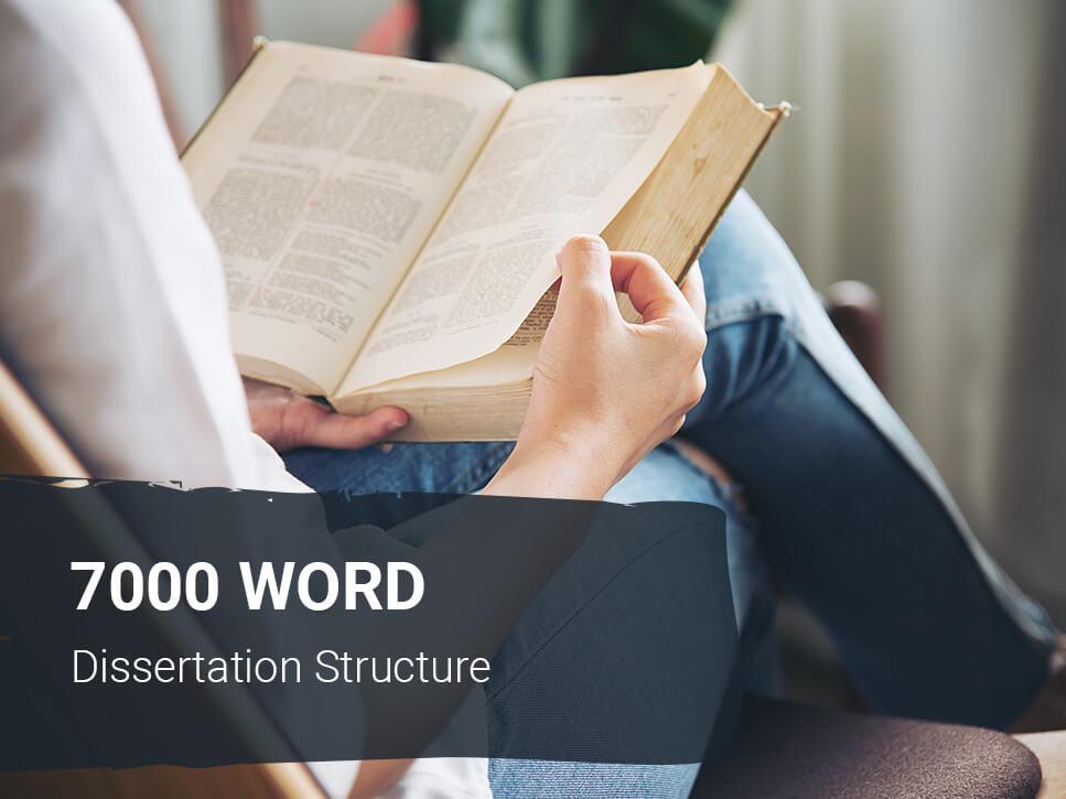 7000-word-dissertation-structure
