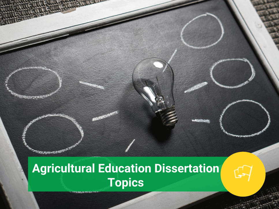 Agricultural Education Dissertation Topics