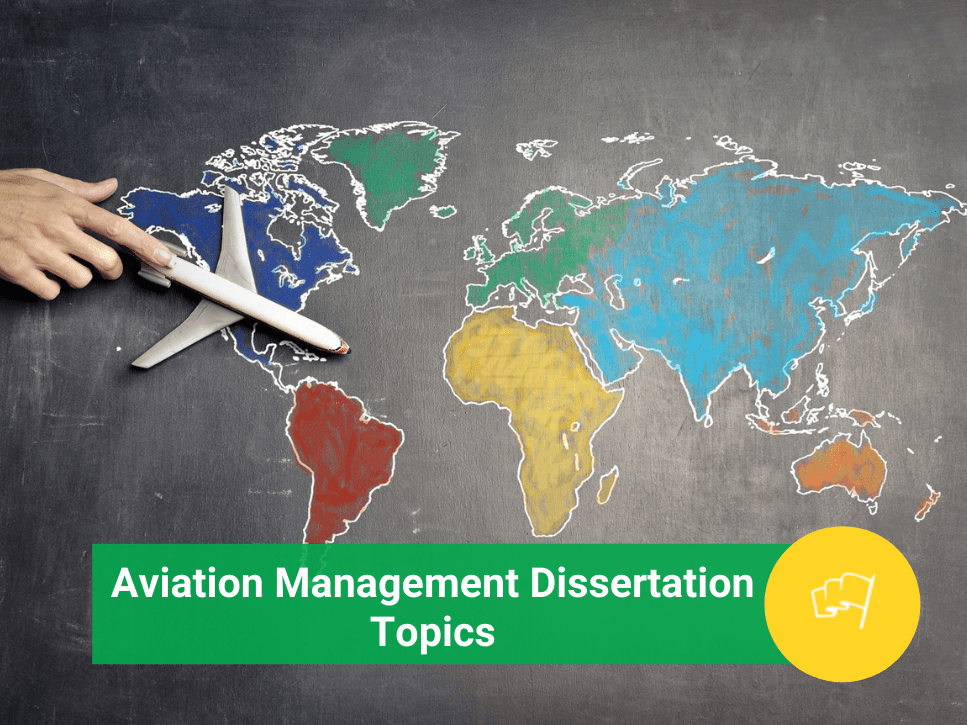 Aviation Management Dissertation Topics
