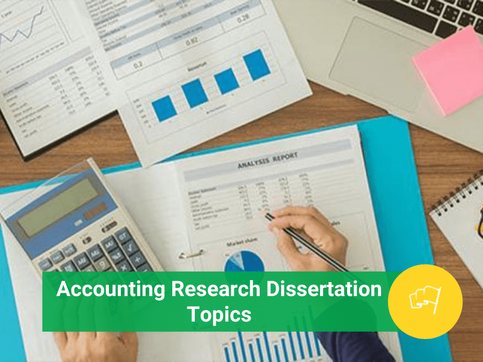 accounting research dissertation topics