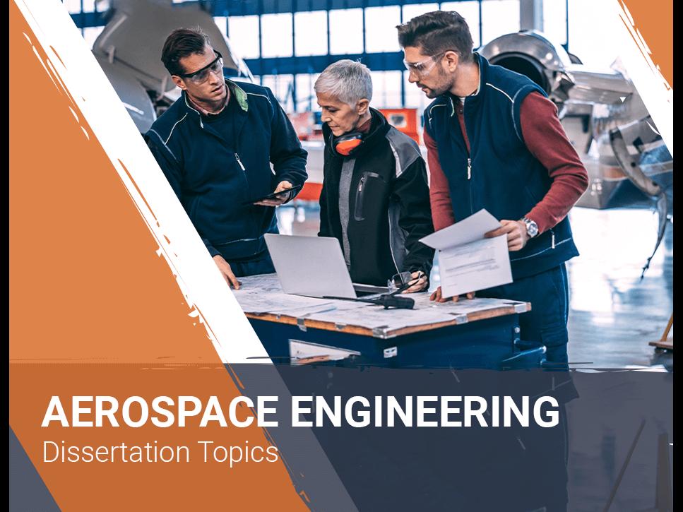 aerospace-engineering-dissertation-topics