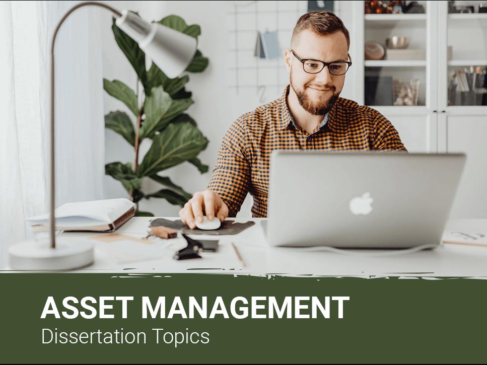 asset-management-dissertation-topics