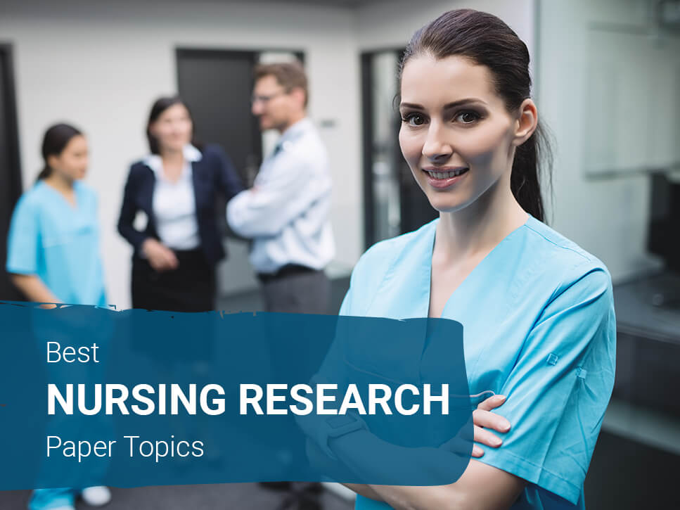 best-nursing-research-paper-topics