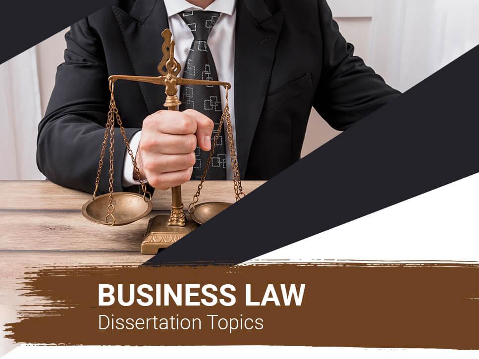 business-law-dissertation-topics