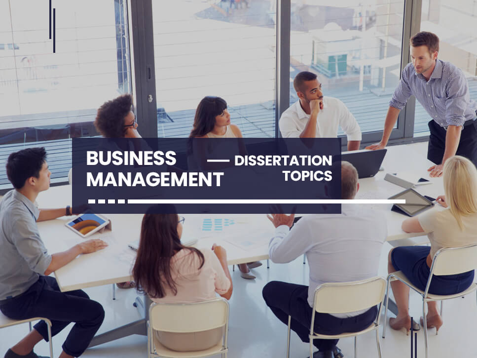business-management-dissertation-topics