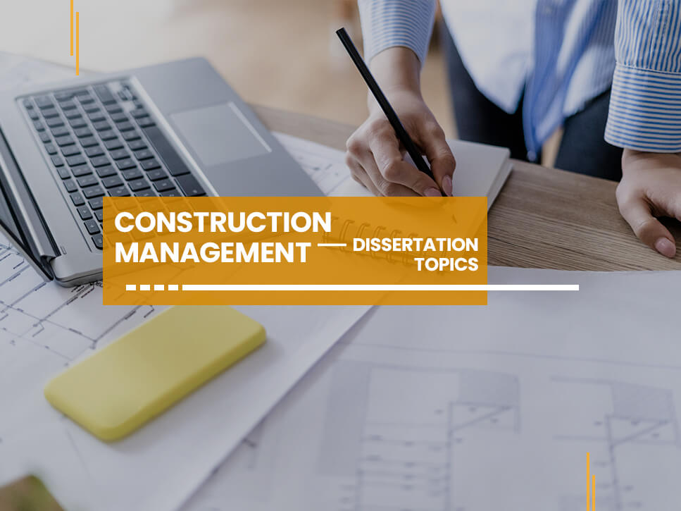 construction-management-dissertation-topics