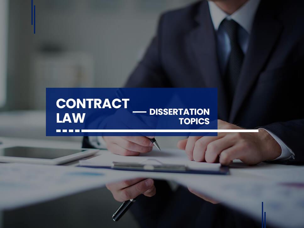 contract-law-dissertation-topics