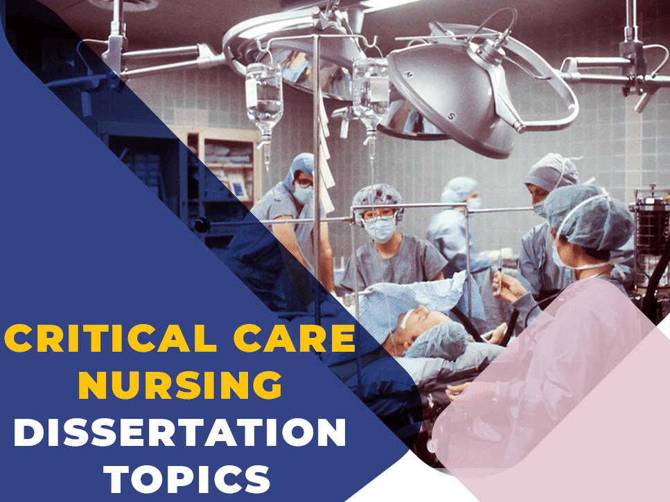 critical-care-nursing-dissertation-topics