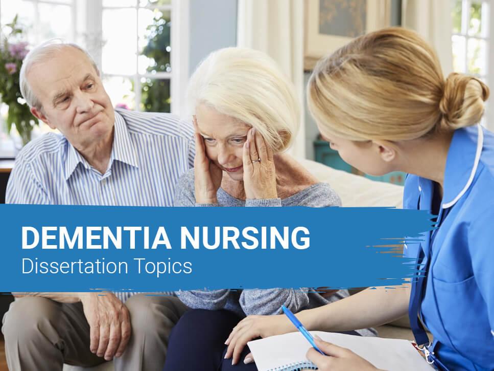 dementia-nursing-dissertation-topics