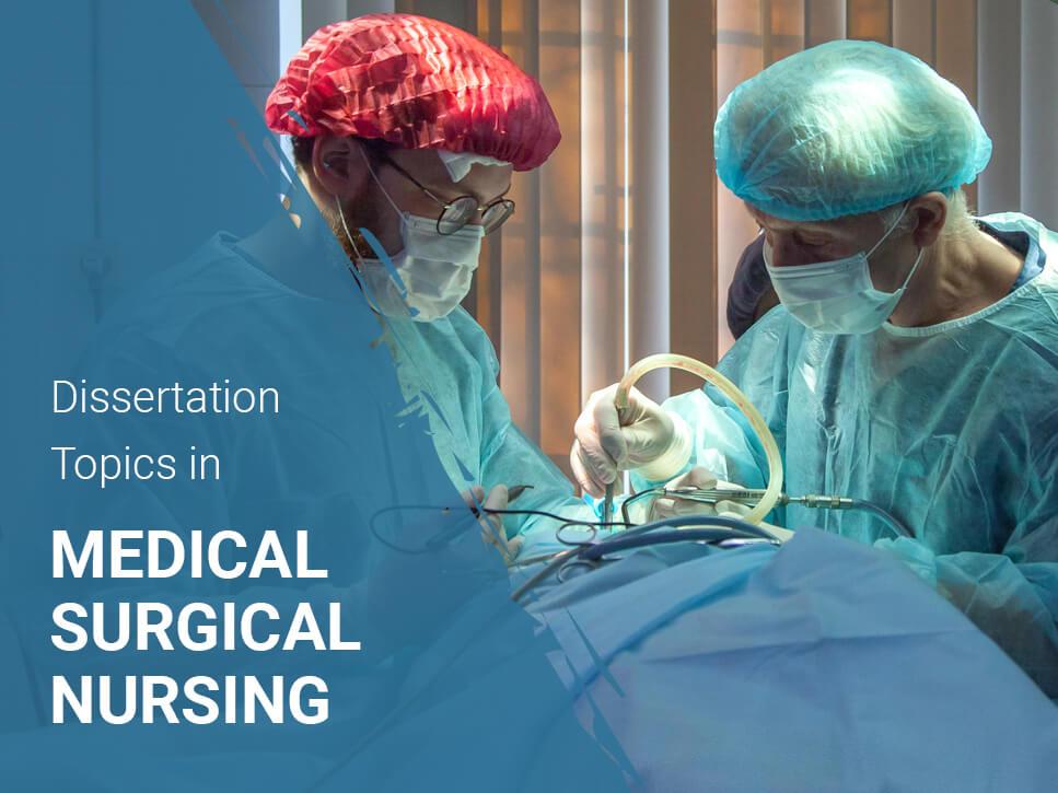 dissertation-topics-in-medical-surgical-nursing