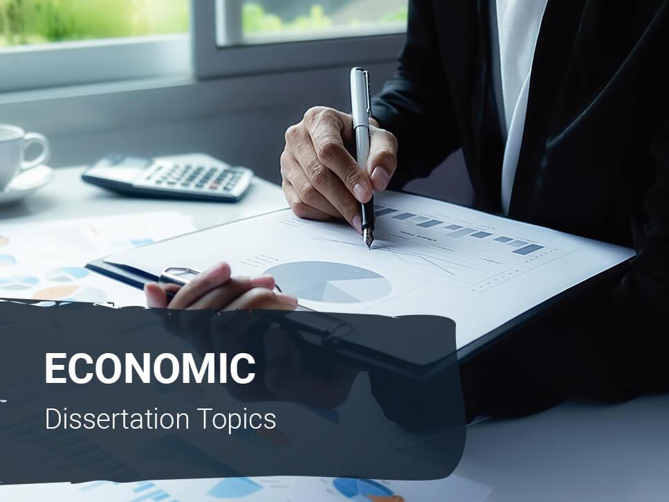 economic-dissertation-topics