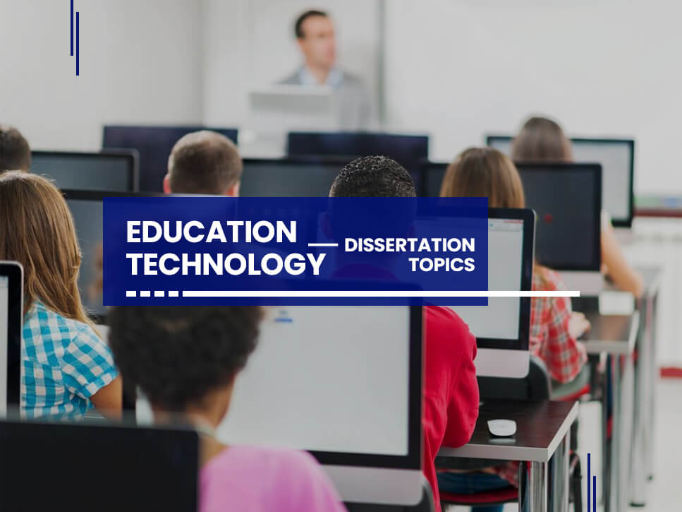 education-technology-dissertation-topics