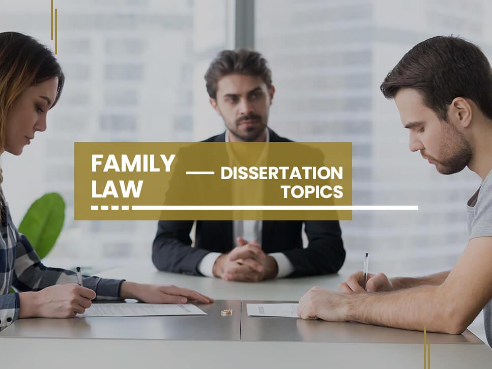 family-law-dissertation-topics
