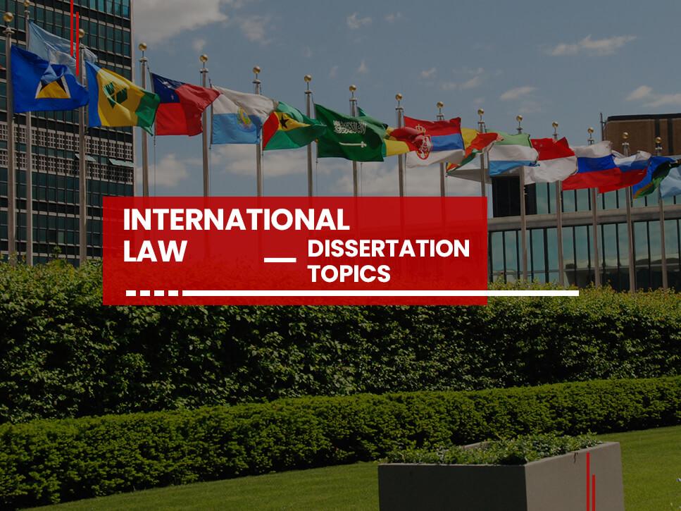 international-law-dissertation-topics