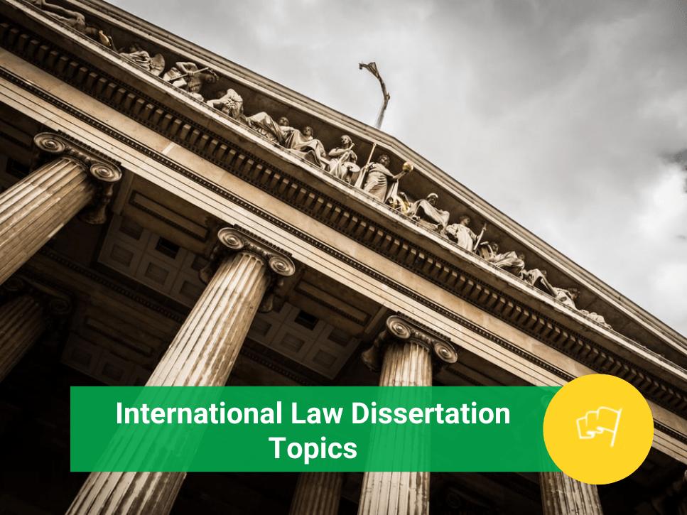 international law dissertation topics