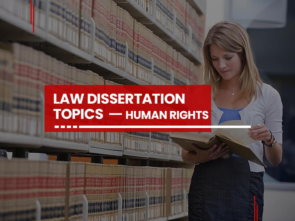 law-dissertation-topics-human-rights