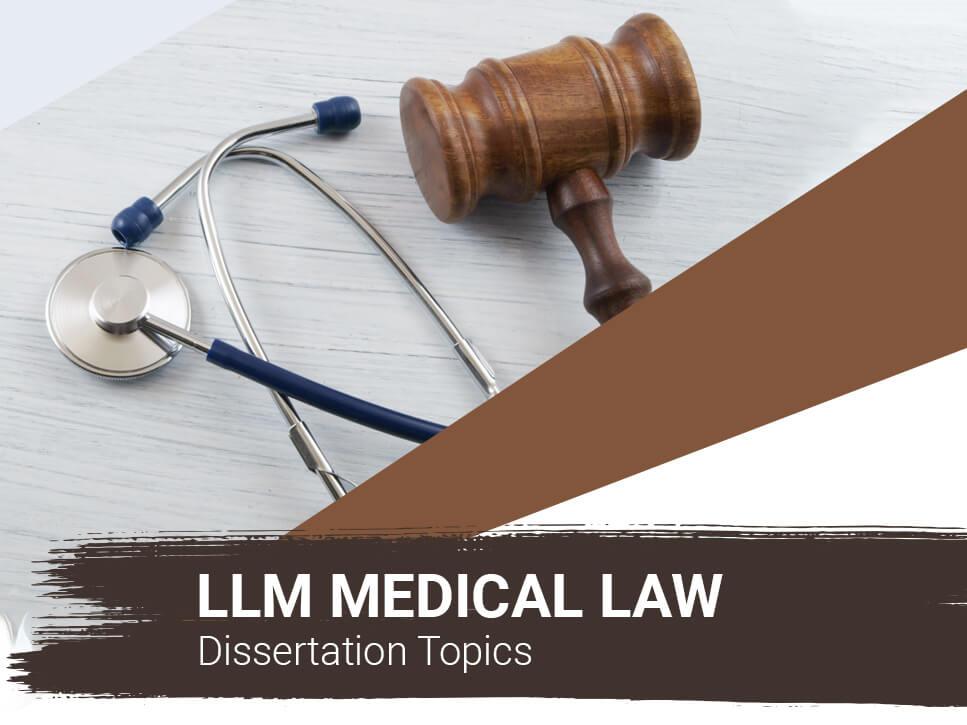 llm-medical-law-dissertation-topics