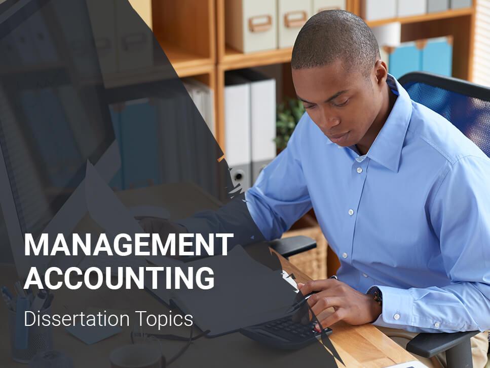 management-accounting-dissertation-topics