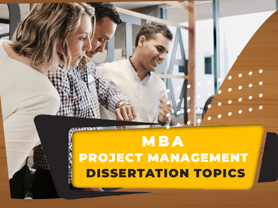mba-project-management-dissertation-topics