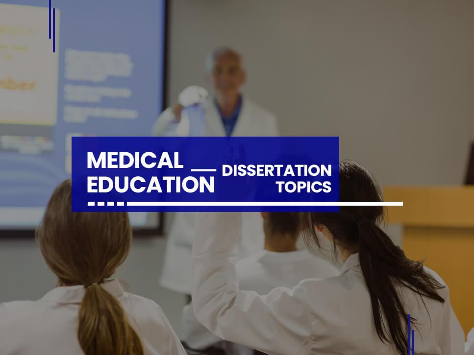 medical-education-dissertation-topics