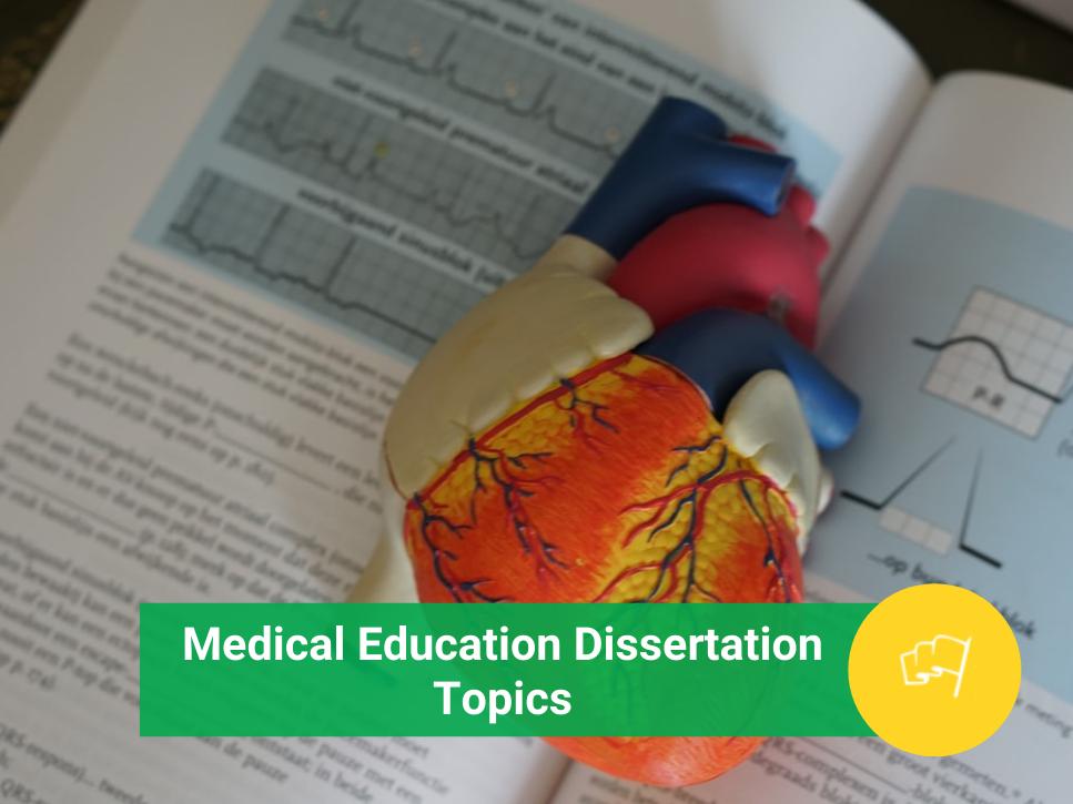 medical education dissertation topics