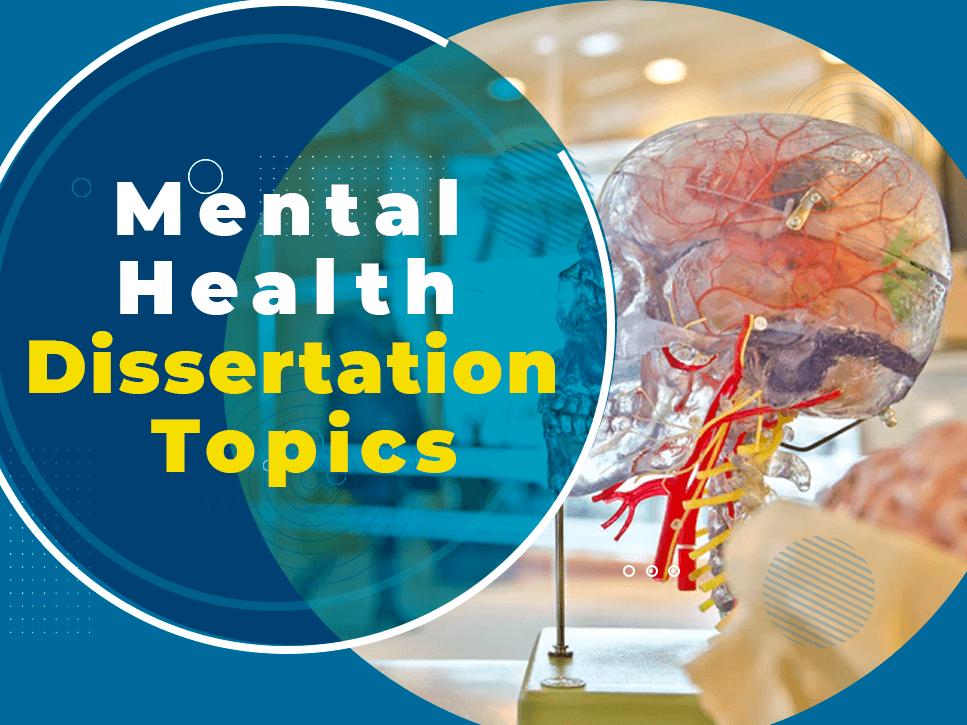 mental-health-nursing-dissertation-topics