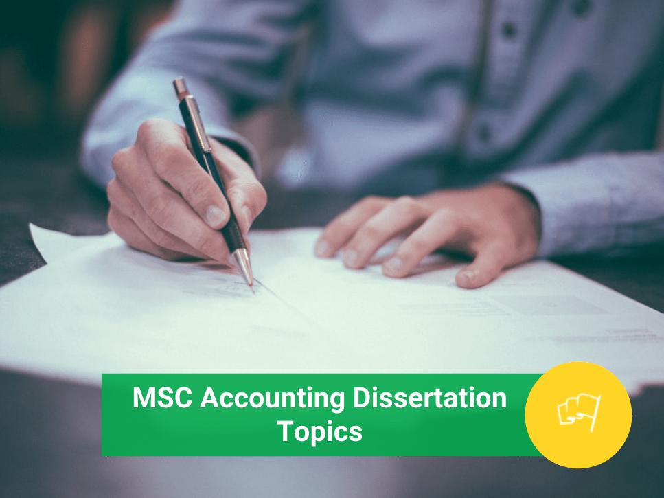 msc accounting dissertation topics