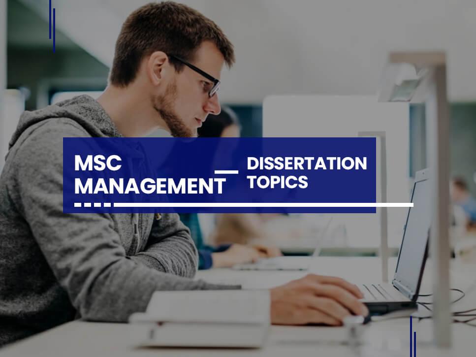 msc-management-dissertation-topics