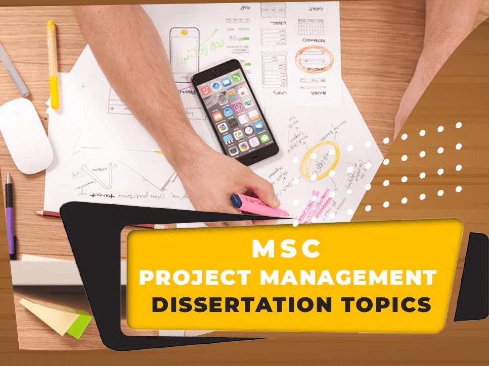 msc-project-management-dissertation-topics
