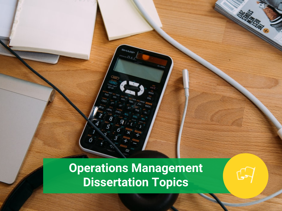 operations management dissertation topics