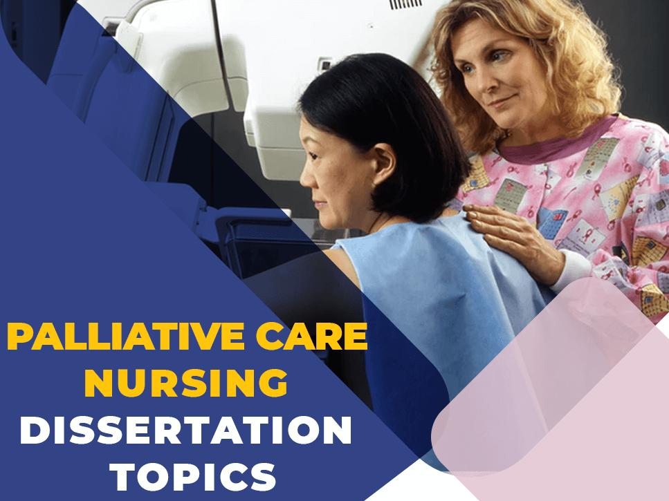 palliative-care-nursing-dissertation-topics