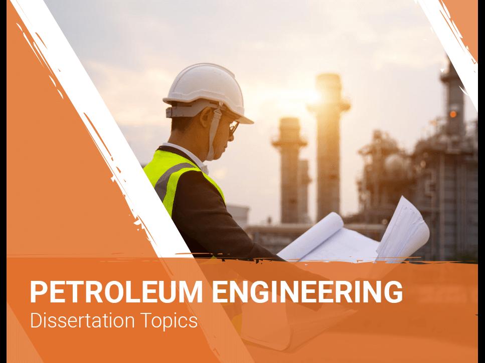 petroleum-engineering-dissertation-topics