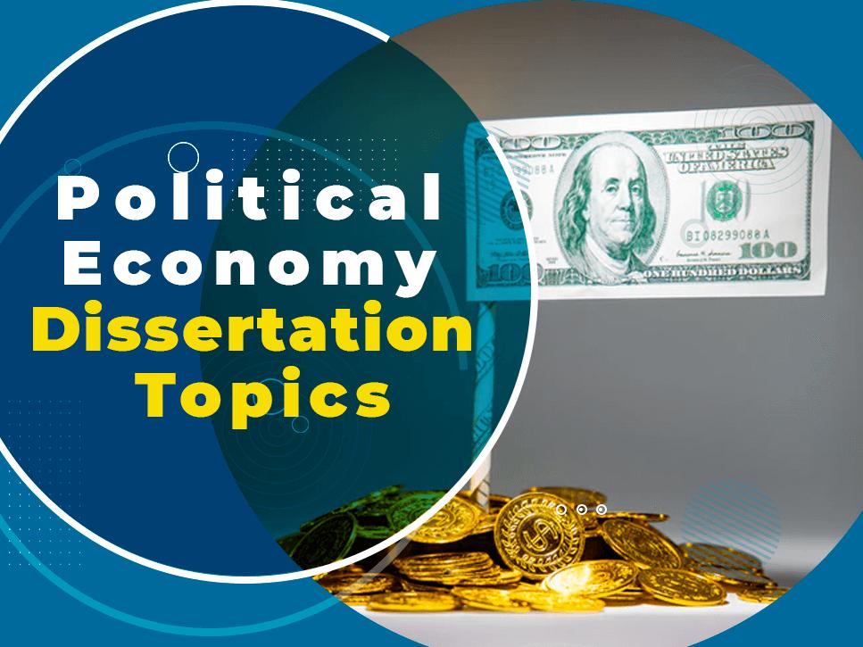 political-economy-dissertation-topics