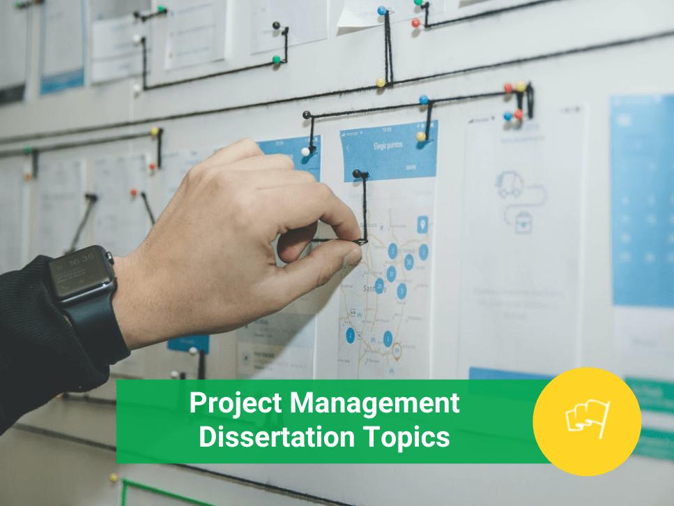 project management dissertation topics