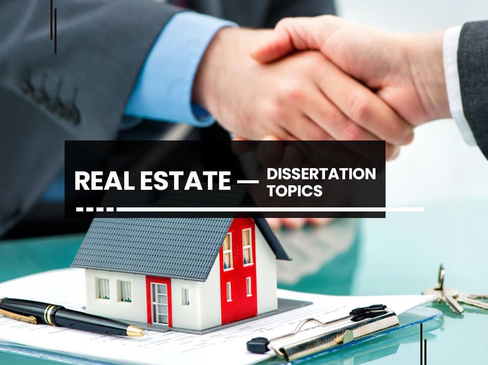 real-estate-dissertation-topics
