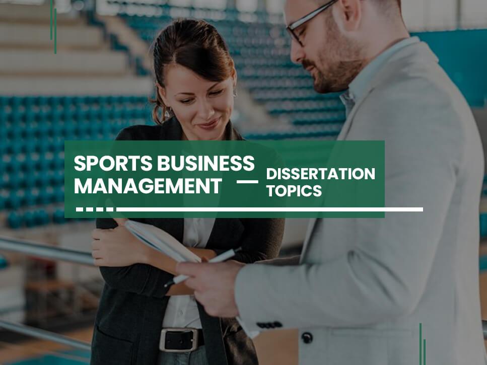 sports-business-management-dissertation-topics