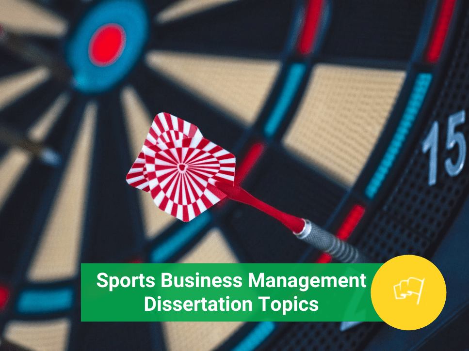 sports business management dissertation topics