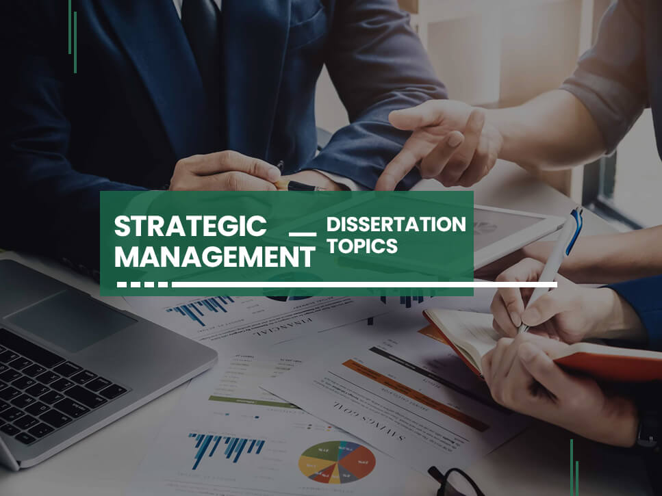 strategic-management-dissertation-topics