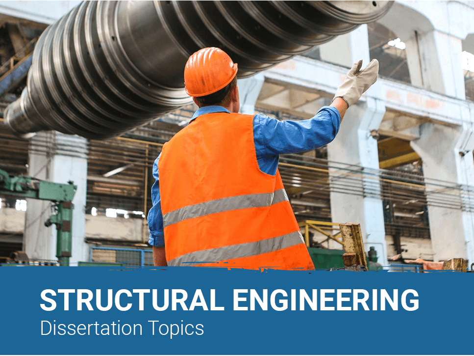 structural-engineering-dissertation-topics