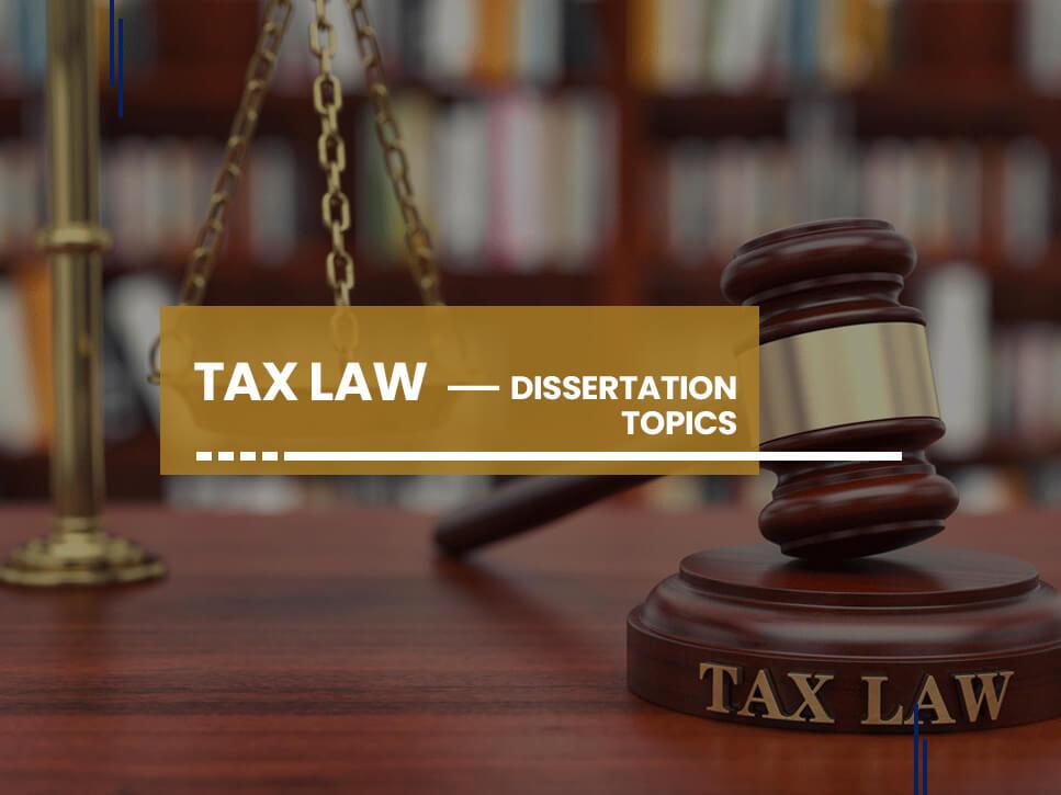 tax-law-dissertation-topics