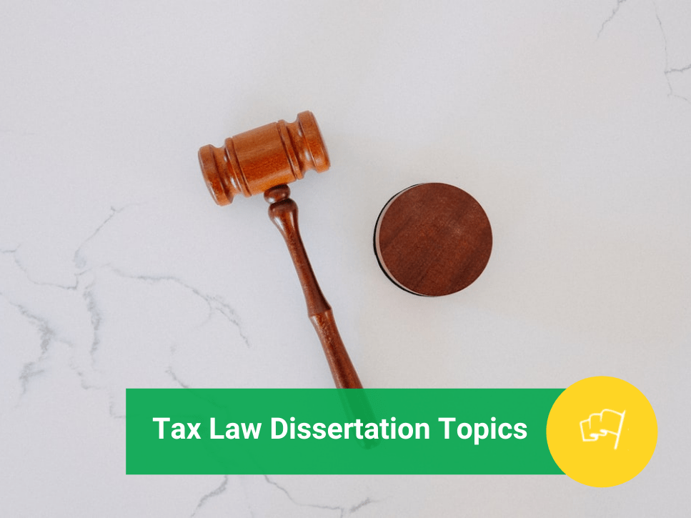 tax law dissertation topics