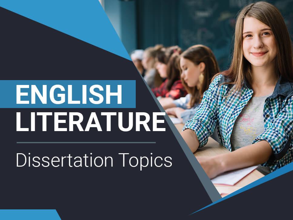 English Literature Dissertation Topics